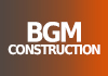 BGM Construction
