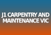 J1 Carpentry and Maintenance VIC