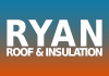 Ryan Roof & Insulation