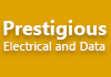 Prestigious Electrical and Data