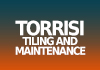 Torrisi Tiling and Maintenance
