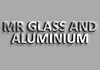 Mr Glass and Aluminium
