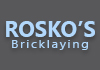 Rosko's Bricklaying
