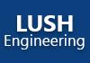 Lush Engineering