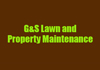 G&S Lawn and Property Maintenance