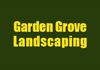 Garden Grove Landscaping