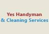 Yes Handyman &cleaning Services