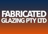 Fabricated Glazing Pty Ltd