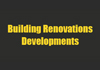 Building Renovations Developments