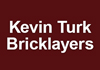 Kevin Turk Bricklayers