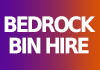 Bedrock Bin Hire