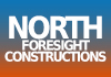 NORTH FORESIGHT CONSTRUCTIONS