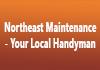 Northeast Maintenance - Your Local Handyman