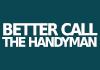 Better Call The handyman