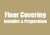 Floor Covering Installer & Preparation