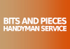 Bits and Pieces Handyman Service