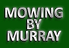 Mowing By Murray