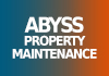 abyss property maintenance