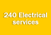 240 Electrical services