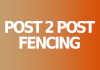 Post 2 Post Fencing