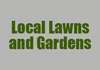 Local Lawns and Gardens