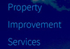 Property Improvement Services