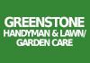 Greenstone Handyman & Lawn/ Garden Care