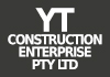 YT Construction Enterprise Pty Ltd