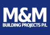 M&M BUILDING PROJECTS P/L