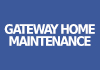 Gateway Home Maintenance