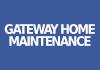Gateway Home Maintenance