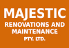 MAJESTIC RENOVATIONS AND MAINTENANCE PTY. LTD.