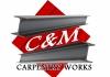 C & M Carpentry Works