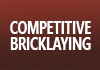 Competive Bricklaying