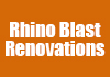 Rhino Blast Renovations
