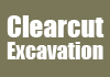 Clearcut Excavation