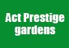 Act Prestige gardens