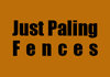 Just Paling Fences