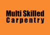 Multi Skilledcarpentry
