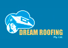 Dream Roofing Pty Ltd