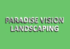 Paradise Vision Landscaping