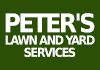 Peter's Lawn and Yard Services