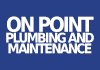 On Point Plumbing and Maintenance
