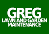 Greg's Lawn and Garden Maintenance