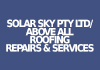 Solar Sky Pty Ltd Trading as Above All Roofing Repairs & Services