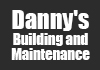 Danny's Building and Maintenance