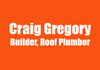 Craig Gregory Builder, Roof Plumber