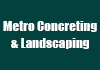 Metro Concreting & Landscaping