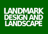 Landmark Design and Landscape