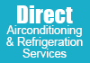 Direct Airconditioning & Refrigeration Services